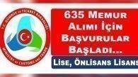 635 Memur Alımı Başvurular Başladı