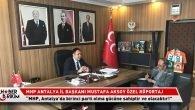 """Aksoy: """"MHP, Antalya'da birinci parti olacaktır!"""""""