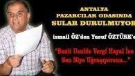 Antalya Semt Pazarcıları Odasında Sular Durulmuyor