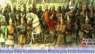 Antalya Ülkü Ocakları'ndan Muhteşem Fetih Kutlaması