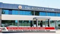 Antalya Valiliğinden Basın Açıklaması