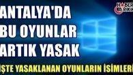Antalya'da 12 Bilgisayar Oyunu Yasaklandı