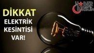 Antalya'da Elektrik Kesintisi Yapılacak Bölgeler ve Saatleri