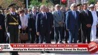Antalya'da Kutlamalar Çelenk Sunma Töreni İle Başladı