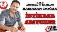 BBP Antalya İl Başkanı Doğan 'İstikrar Arıyoruz'
