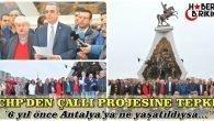 CHP'DEN ÇALLI KAVŞAĞI TEPKİSİ
