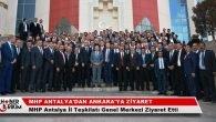 MHP Antalya İl Teşkilatından Ankara'ya Ziyaret