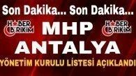 MHP Antalya İl Yönetim Kurulu Listesi