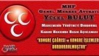 MHP Genel Merkez Avukatından Yürütmeyi Durdurma Kararı Açıklaması