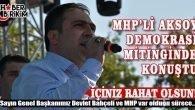 """MHP İl Başkanı Aksoy """"İçiniz Rahat Olsun!"""""""