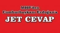 MHP'den Erdoğan'a Jet Cevap