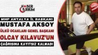 MHP'li Aksoy Ülkü Ocakları'nın Çağrısına Kayıtsız Kalmadı
