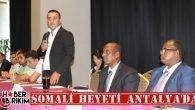 Somali Heyeti Antalya'da