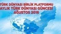 """""""Türk Dünyası Güncesi""""nin İlk Sayısı Yayımlandı."""