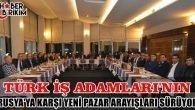 Türk işadamlarının Yeni Pazar Arayışları Devam Ediyor.