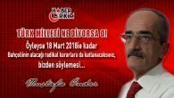 Türk Milleti Ne Derse O!