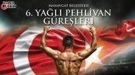 Manavgat 6. Yağlı Pehlivan Güreşleri Tarihi Açıklandı