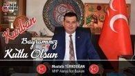 MHP Alanya İlçe Başkanı Mustafa Türkdoğan'ın Bayram Mesajı
