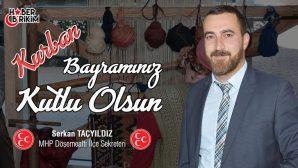 MHP Döşemealtı İlçe Sekreteri Serkan Taçyıldız'ın Bayram Mesajı