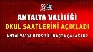 Antalya Valiliği Okul Ders Saatlerini Açıkladı