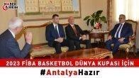 2023 Fiba Basketbol Dünya Kupası İçin Antalya Hazır