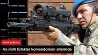 Milli Tüfekler Komando Birliklerine Dağıtıldı