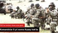 Komandolar Kuzey Irak'ta