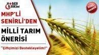 MHP'li Senirli'den Milli Tarım Önerisi