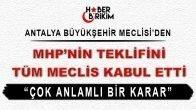 Antalya Büyükşehir Belediye Meclisi'nden Örnek Karar! – Mustafa YILMAZ Özel Haber