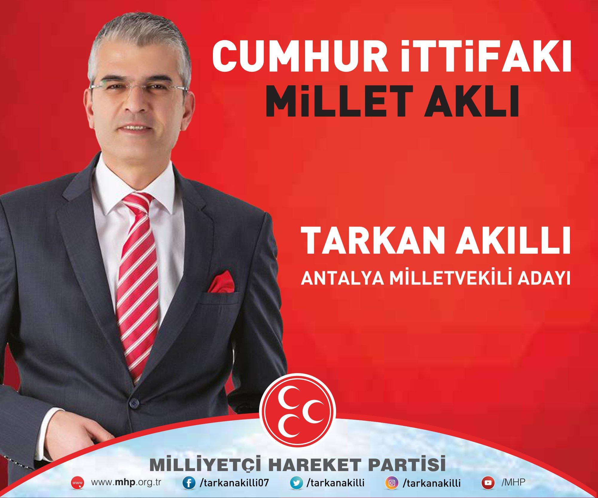 Tarkan Akıllı MHP Antalya Milletvekili Adayları