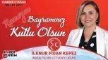MHP Antalya Milletvekili Adayı İlknur Fidan Kepez'in Bayram Mesajı