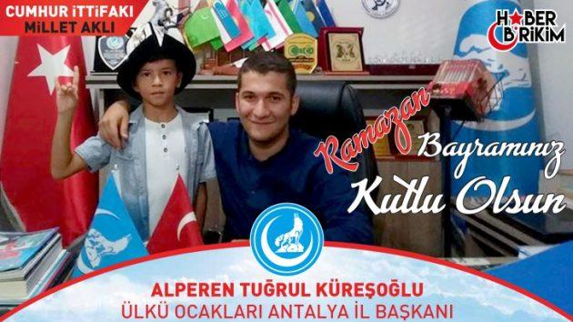 Ülkü Ocakları Antalya İl Başkanı Küreşoğlu'nun Bayram Mesajı
