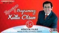 MHP Antalya Milletvekili Adayı Hüseyin Yıldız'ın Bayram Mesajı