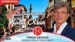 MHP Antalya Milletvekili Adayı Tümer Emeksiz'nin Bayram Mesajı