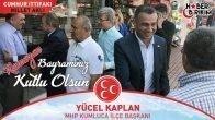 MHP Kumluca İlçe Başkanı Yücel Kaplan'ın Bayram Mesajı