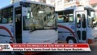 Antalya Ulaşım Esnafı İçin Önemli Uyarı