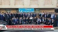 Antalya Ülkü Ocakları Bir Araya Geldi…