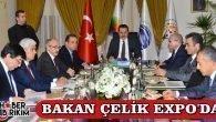 Bakan Çelik EXPO'da Toplantı Yaptı