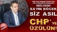 Ersoy: Sayın Böcek, Siz Asıl CHP'ye Üzülün!