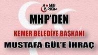 MHP'den Kemer Belediye Başkanı Mustafa Gül'e İhraç
