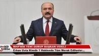 MHP'nin Yeni Gurup Başkan Vekili Erhan Usta