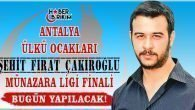 Şehit Fırat Çakıroğlu Münazarası Final Müsabakası