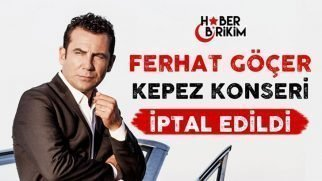 Ferhat Göçer Konseri İptal Edildi
