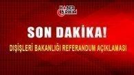 Dışişleri Bakanlığı IKBY Referandum Açıklaması