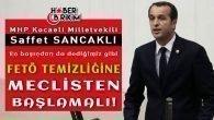 MHP'li Sancaklı: FETÖ Temizliğine Meclisten Başlanmalı