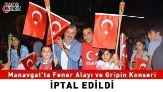 Manavgat'ta Fener Alayı Yürüyüşü İptal Edildi