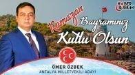 MHP Antalya Milletvekili Adayı Ömer Özbek'in Bayram Mesajı