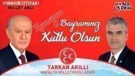 MHP Antalya Milletvekili Adayı Tarkan Akıllı'nın Bayram Mesajı